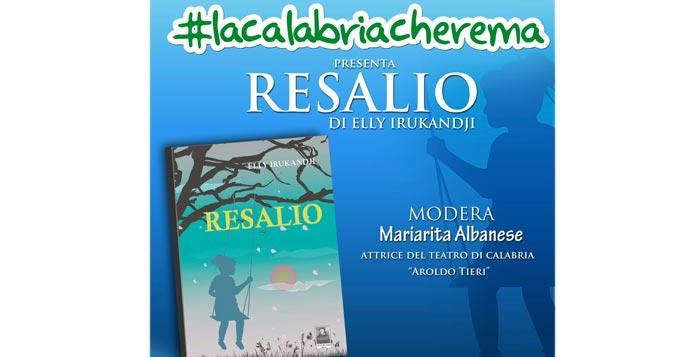 resalio #lacalabriacherema